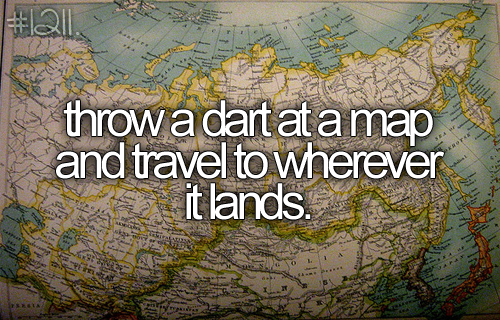 from the Perfect Bucket List Tumblr: see Problem #1